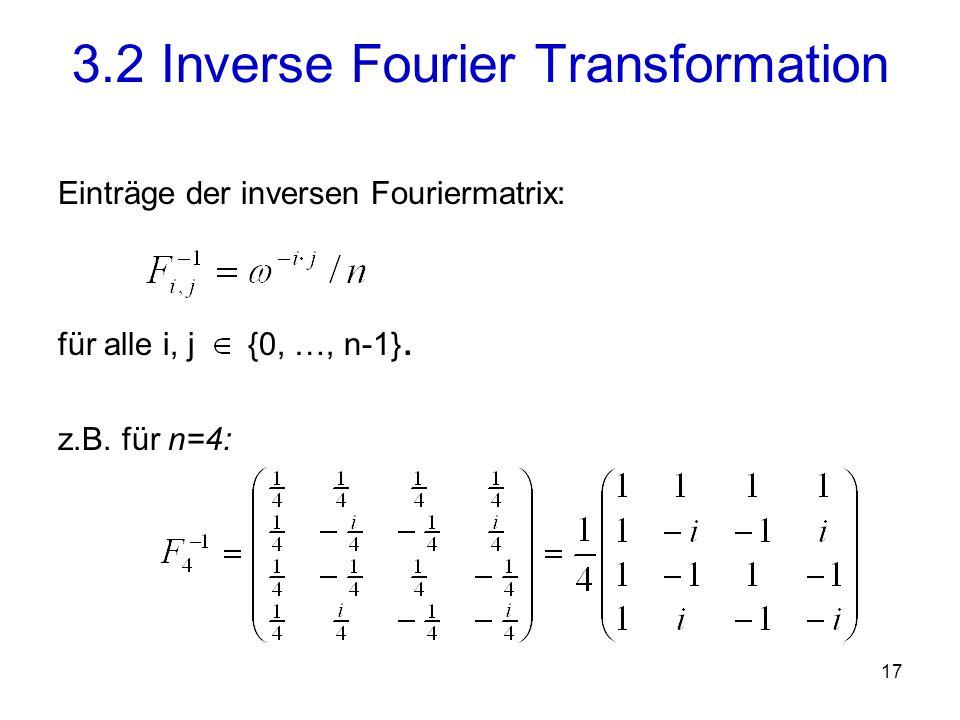 18 Beispiel (fortgesetzt): 3.2 Inverse Fourier Transformation