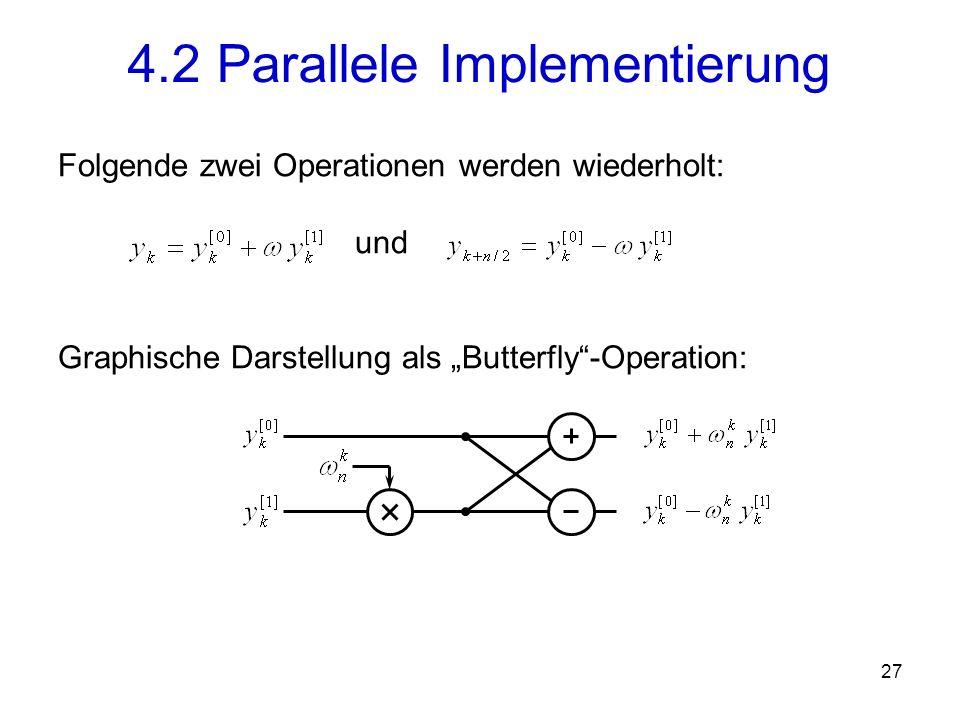28 4.2 Parallele Implementierung P0 P1