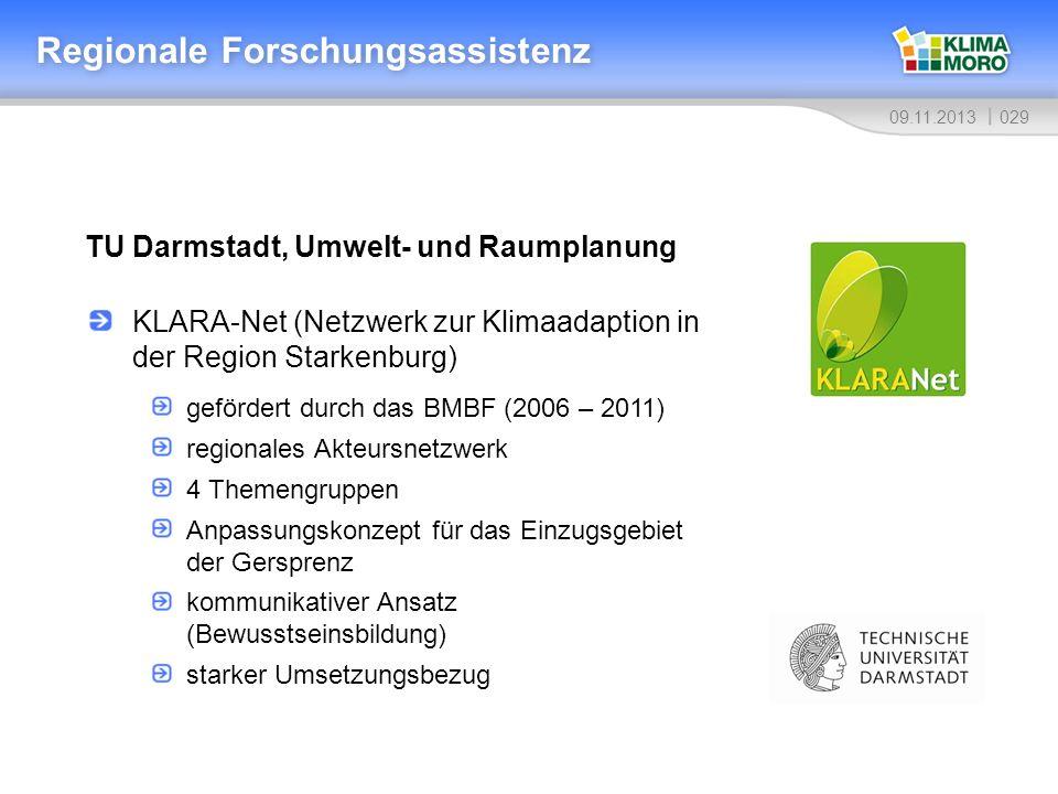 02909.11.2013 TU Darmstadt, Umwelt- und Raumplanung Regionale Forschungsassistenz KLARA-Net (Netzwerk zur Klimaadaption in der Region Starkenburg) gef