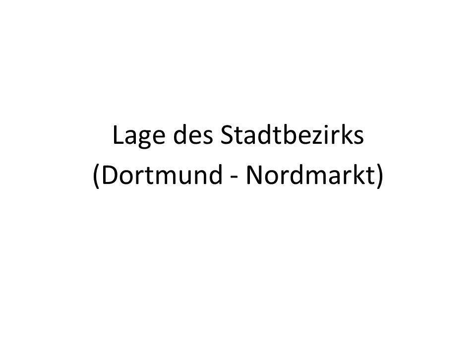 Lage des Stadtbezirks (Dortmund - Nordmarkt)