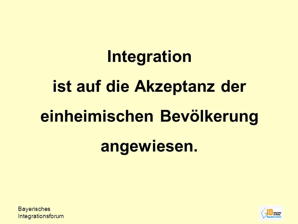 Integration ist auf die Akzeptanz der einheimischen Bevölkerung angewiesen.