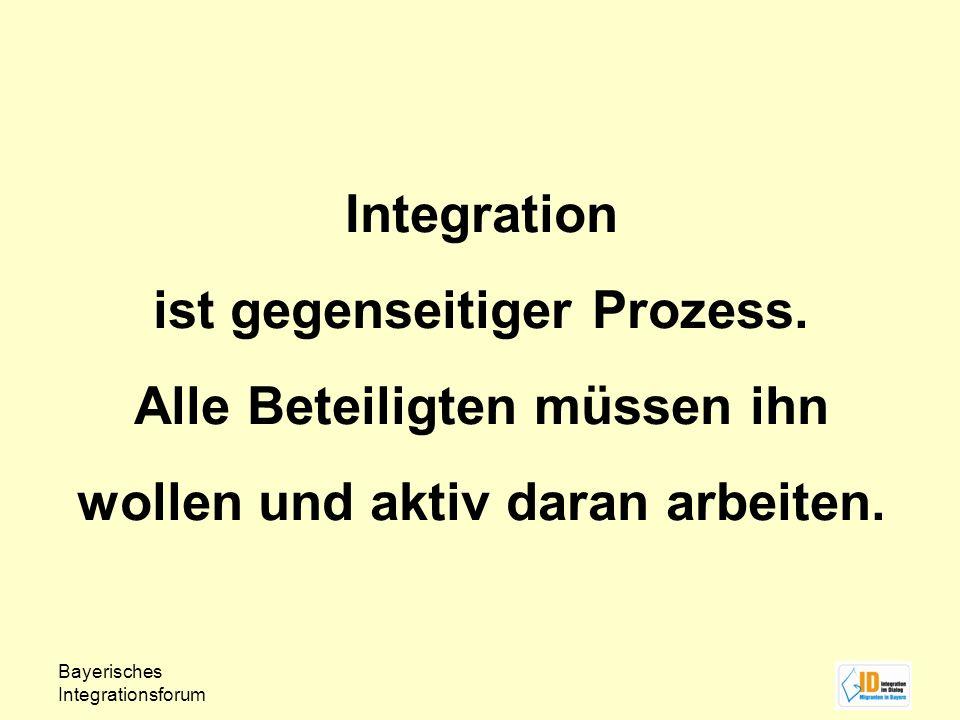 Integration ist gegenseitiger Prozess. Alle Beteiligten müssen ihn wollen und aktiv daran arbeiten.