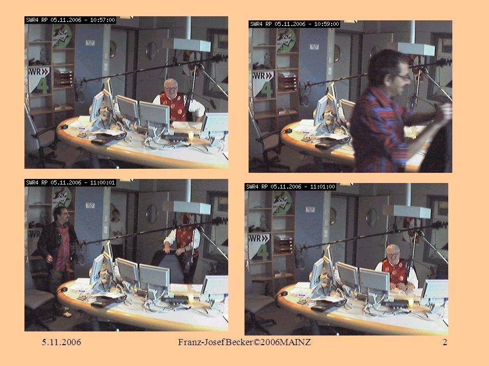 5.11.2006Franz-Josef Becker©2006MAINZ2
