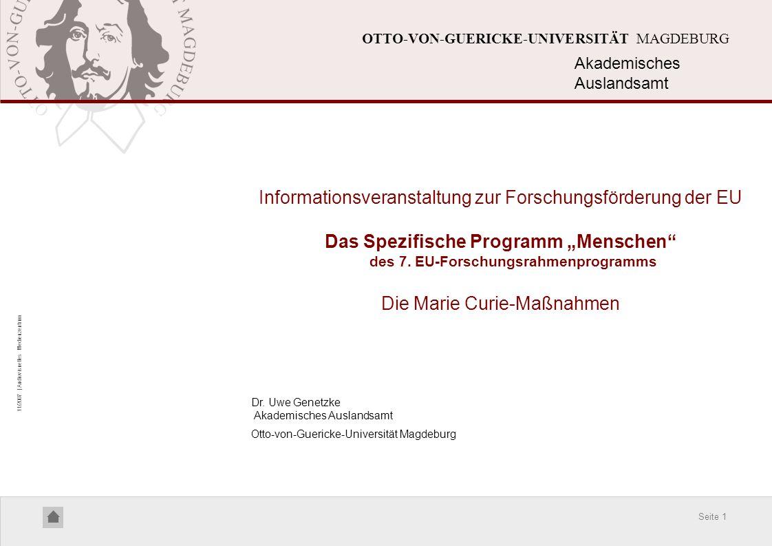 Seite 1 11/2007 | Audiovisuelles Medienzentrum OTTO-VON-GUERICKE-UNIVERSITÄT MAGDEBURG Informationsveranstaltung zur Forschungsförderung der EU Das Sp