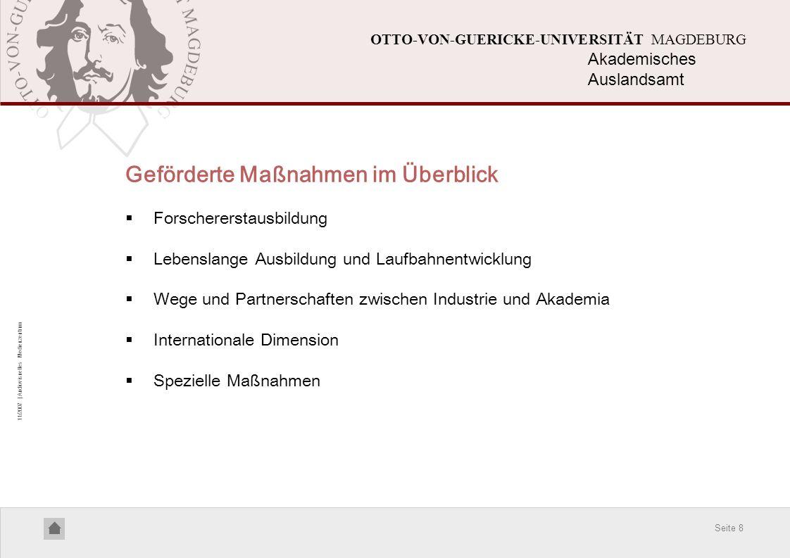 Seite 8 11/2007 | Audiovisuelles Medienzentrum OTTO-VON-GUERICKE-UNIVERSITÄT MAGDEBURG Geförderte Maßnahmen im Überblick Forschererstausbildung Lebens
