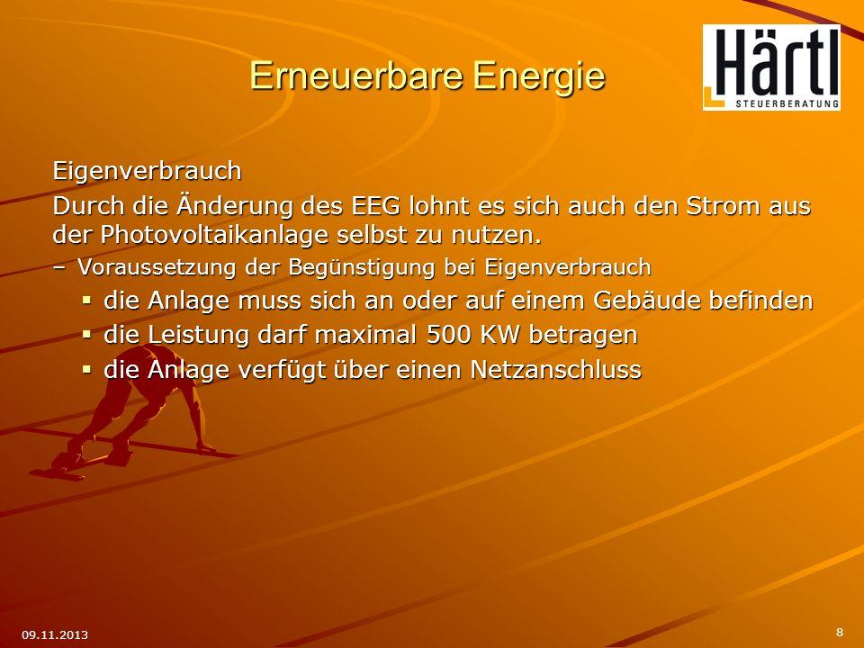 Eigenverbrauch Durch die Änderung des EEG lohnt es sich auch den Strom aus der Photovoltaikanlage selbst zu nutzen. –Voraussetzung der Begünstigung be