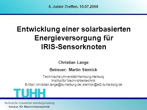 Institut für Nachrichtentechnik Christian Lange Betreuer: Martin Stemick Technische Universität Hamburg-Harburg Institut für Nachrichtentechnik E-Mail