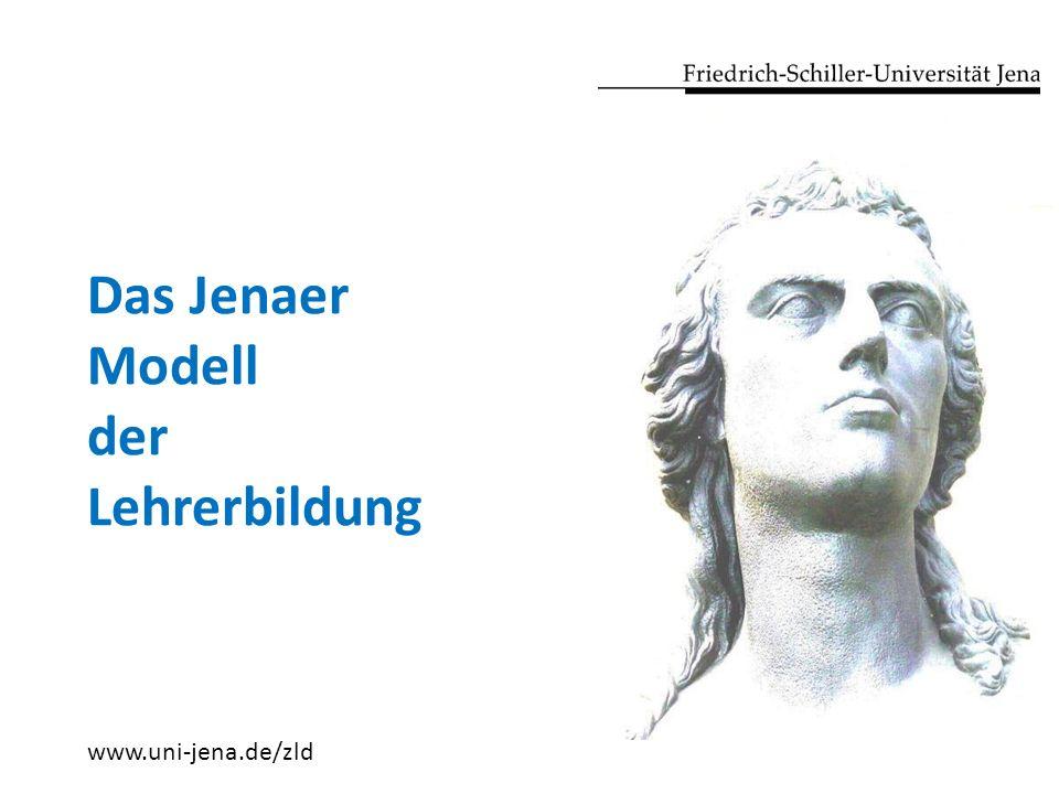 1.Das Jenaer Modell der Lehrerbildung 2. Die Lehramtsfächer 3.