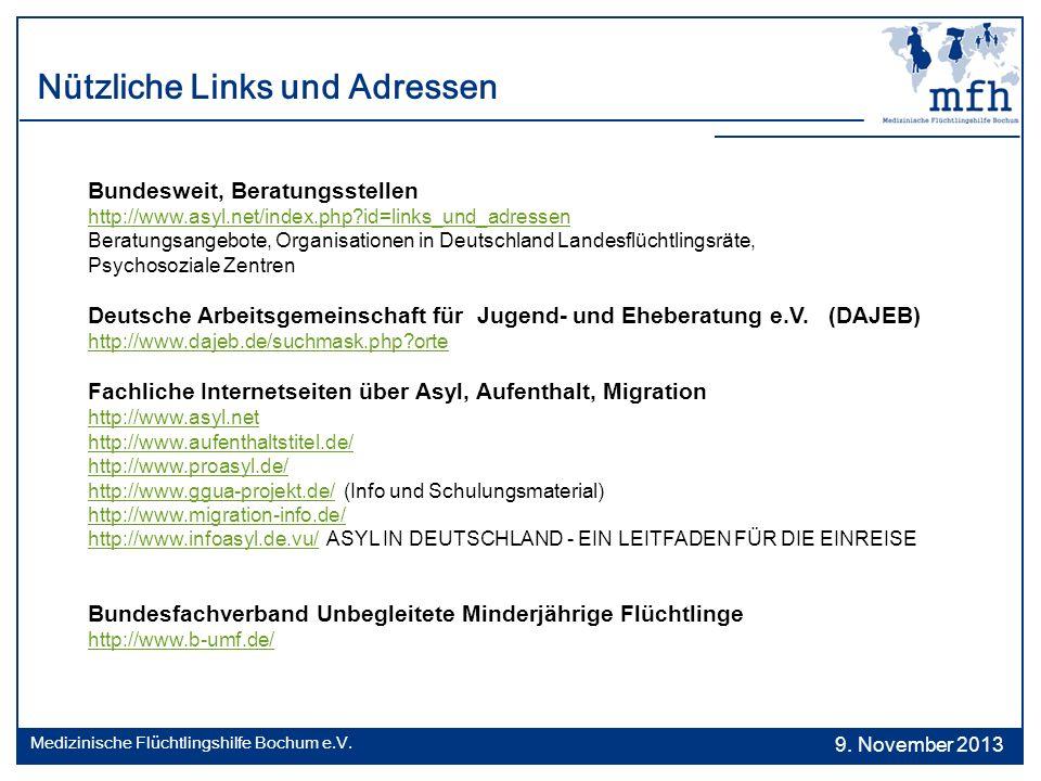 Nützliche Links und Adressen Bundesweit, Beratungsstellen http://www.asyl.net/index.php?id=links_und_adressen Beratungsangebote, Organisationen in Deu