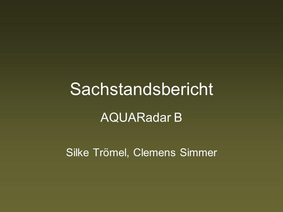 Sachstandsbericht AQUARadar B Silke Trömel, Clemens Simmer