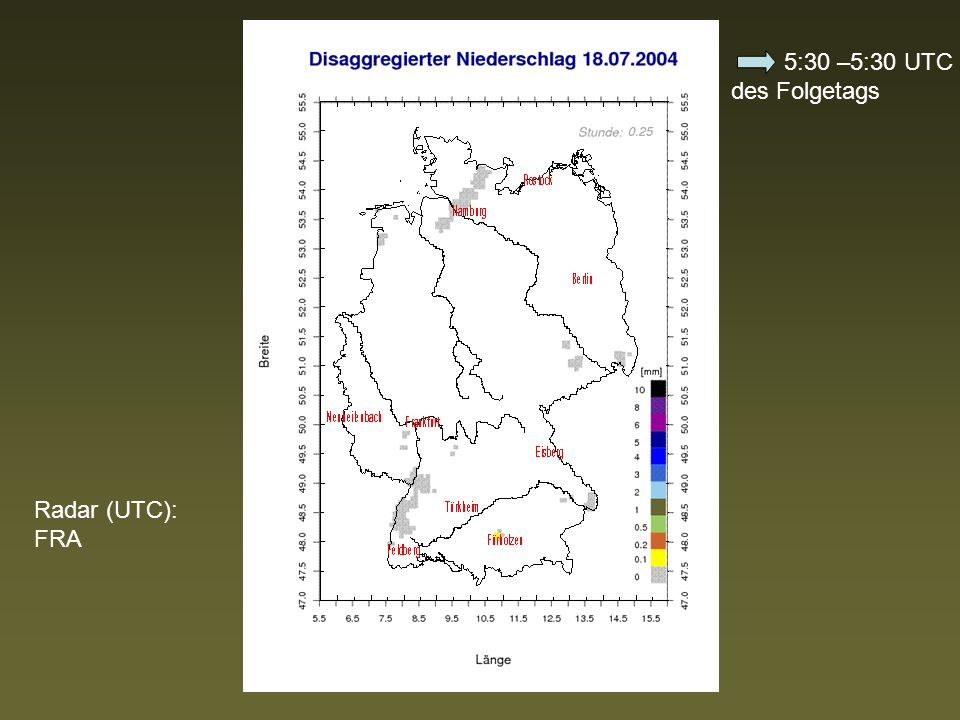 Radar (UTC): FRA 5:30 –5:30 UTC des Folgetags