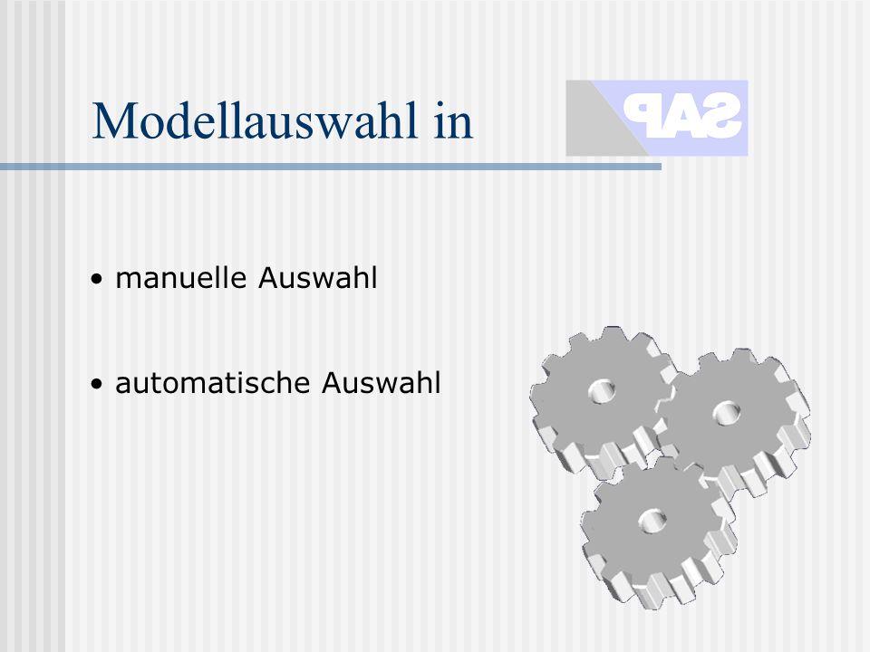 Modellauswahl in manuelle Auswahl automatische Auswahl