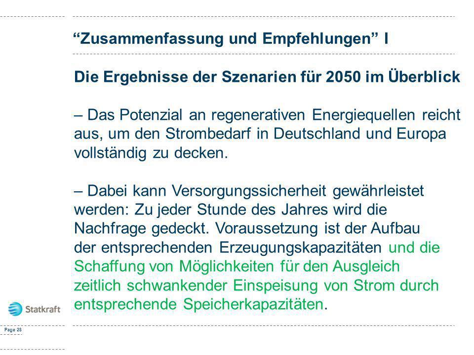 Page 28 Zusammenfassung und Empfehlungen I Die Ergebnisse der Szenarien für 2050 im Überblick – Das Potenzial an regenerativen Energiequellen reicht a