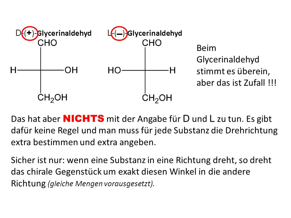 Chirale Substanz Drehwinkel Die Größe des Drehwinkels hängt natürlich von der Menge der durchstrahlten Substanz ab, also von Schichtdicke und Konzentration.