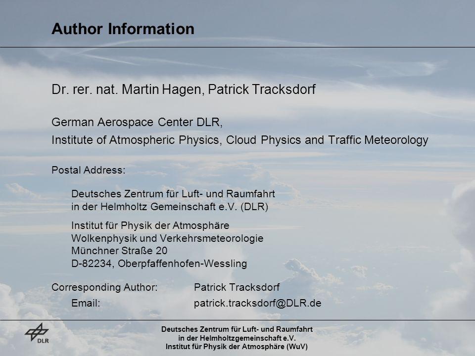 Deutsches Zentrum für Luft- und Raumfahrt in der Helmholtzgemeinschaft e.V. Institut für Physik der Atmosphäre (WuV) Author Information Dr. rer. nat.