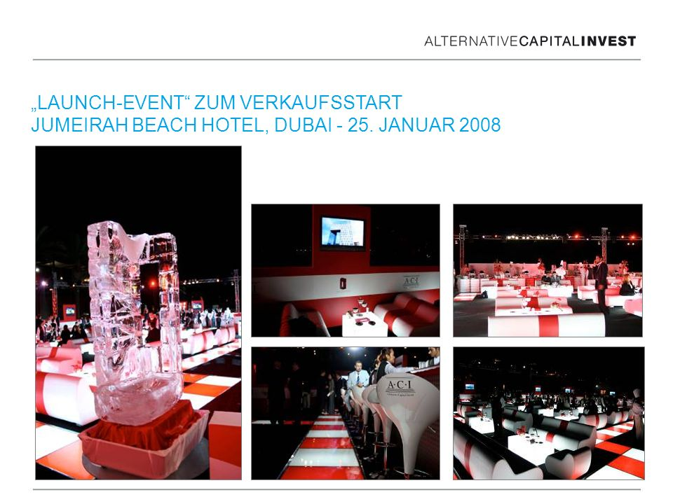 LAUNCH-EVENT ZUM VERKAUFSSTART JUMEIRAH BEACH HOTEL, DUBAI - 25. JANUAR 2008