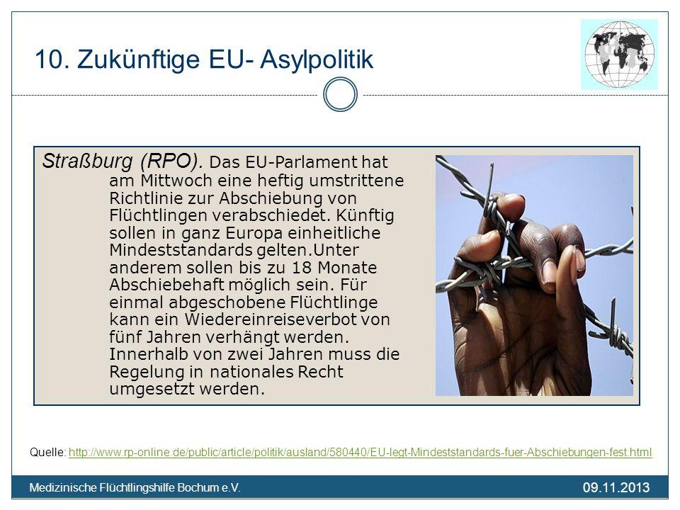 09.11.2013 Medizinische Flüchtlingshilfe Bochum e.V. Straßburg (RPO). Das EU-Parlament hat am Mittwoch eine heftig umstrittene Richtlinie zur Abschieb