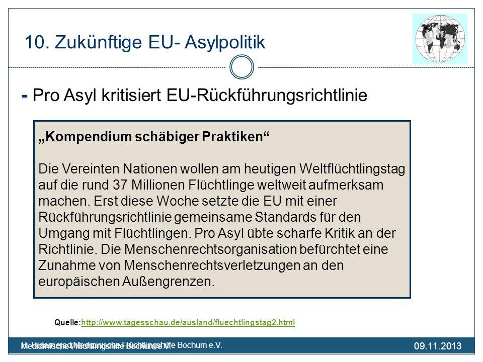 09.11.2013 Medizinische Flüchtlingshilfe Bochum e.V. H. Hidarnejad,Medizinische Flüchtlingshilfe Bochum e.V. - - Pro Asyl kritisiert EU-Rückführungsri