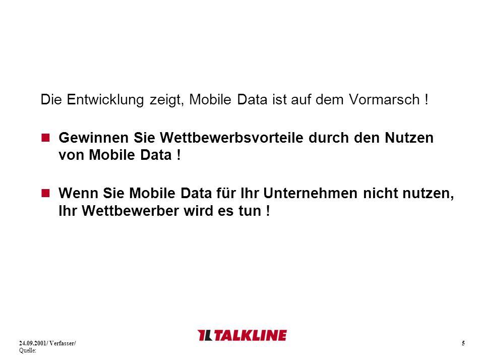 5 Die Entwicklung zeigt, Mobile Data ist auf dem Vormarsch ! Gewinnen Sie Wettbewerbsvorteile durch den Nutzen von Mobile Data ! Wenn Sie Mobile Data