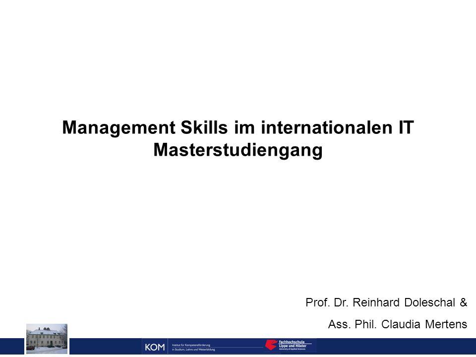 Prof.Dr. Reinhard Doleschal Management Skills im internationalen IT Masterstudiengang Prof.