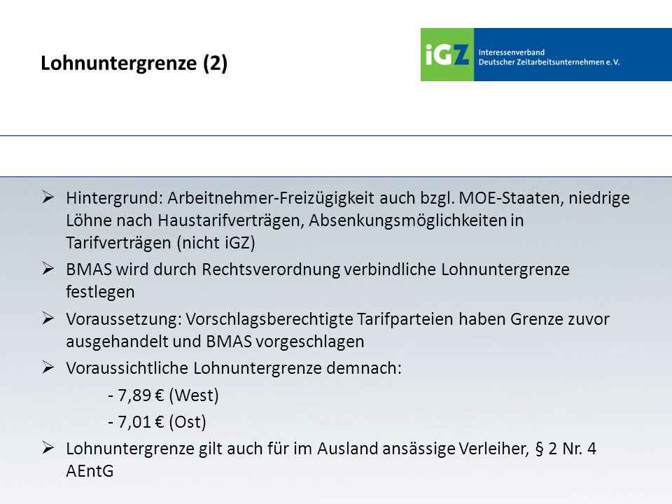 Lohnuntergrenze (2) Hintergrund: Arbeitnehmer-Freizügigkeit auch bzgl. MOE-Staaten, niedrige Löhne nach Haustarifverträgen, Absenkungsmöglichkeiten in