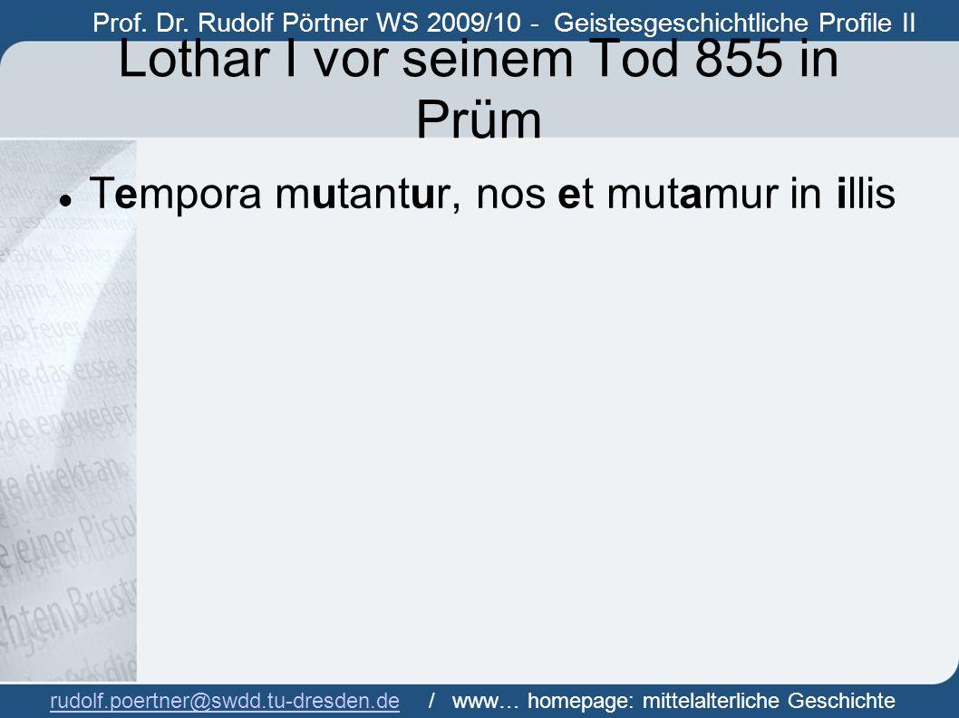 Prof. Dr. Rudolf Pörtner WS 2009/10 - Geistesgeschichtliche Profile II Prof. Dr. Rudof Pörtner rudolf.poertner@swdd.tu-dresden.derudolf.poertner@swdd.