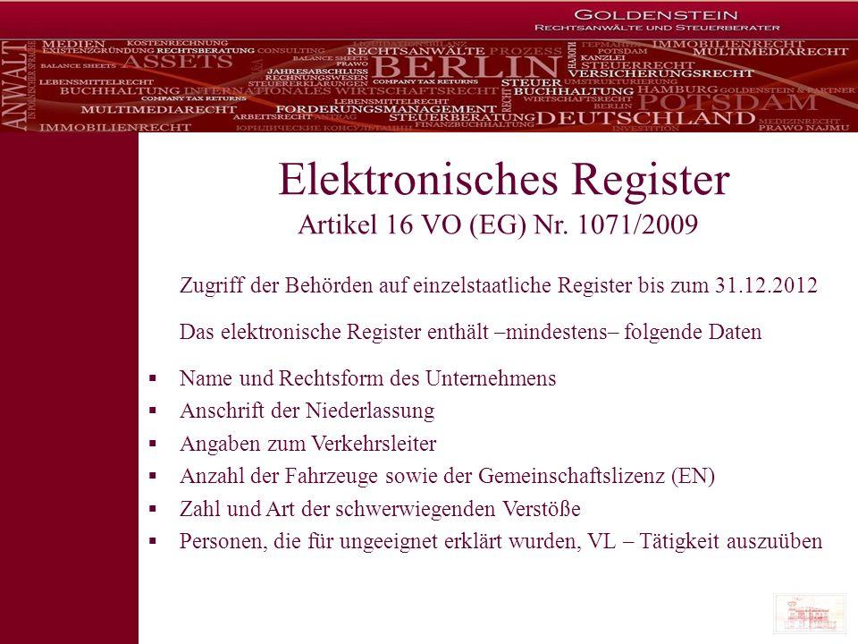 Zugriff der Behörden auf einzelstaatliche Register bis zum 31.12.2012 Das elektronische Register enthält –mindestens– folgende Daten Name und Rechtsfo