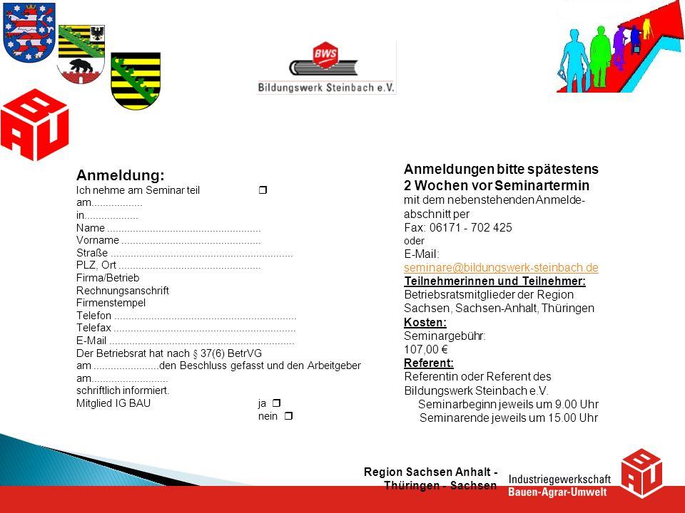 Region Sachsen Anhalt - Thüringen - Sachsen Anmeldungen bitte spätestens 2 Wochen vor Seminartermin mit dem nebenstehenden Anmelde- abschnitt per Fax: