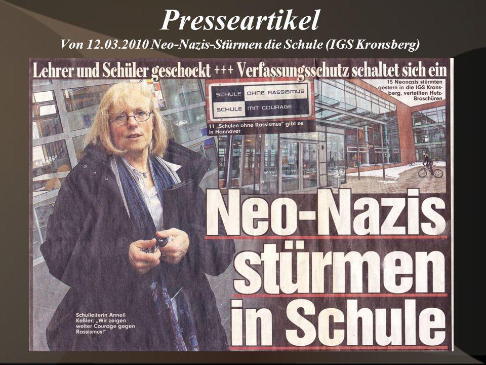 Presseartikel Von 12.03.2010 Neo-Nazis-Stürmen die Schule (IGS Kronsberg)