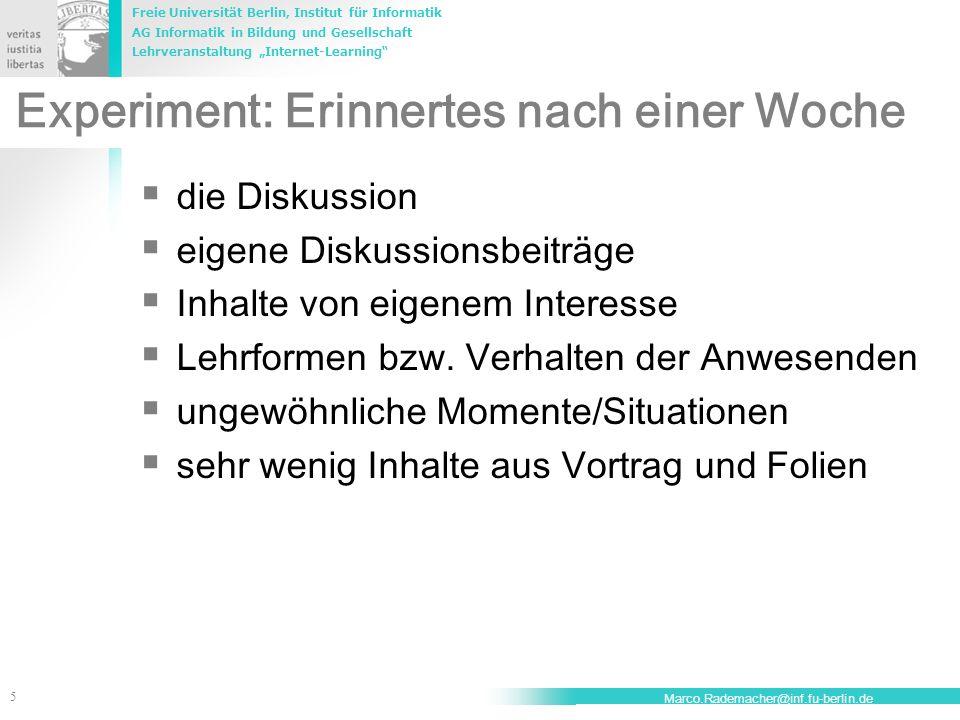 Freie Universität Berlin, Institut für Informatik AG Informatik in Bildung und Gesellschaft Lehrveranstaltung Internet-Learning 5 Marco.Rademacher@inf
