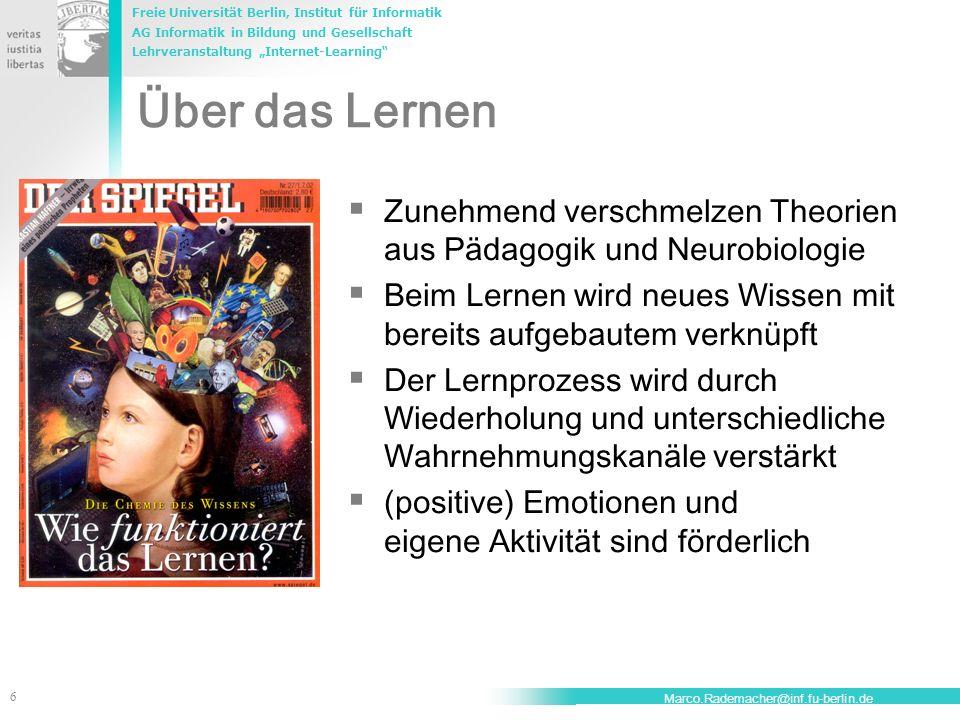 Freie Universität Berlin, Institut für Informatik AG Informatik in Bildung und Gesellschaft Lehrveranstaltung Internet-Learning 17 Marco.Rademacher@inf.fu-berlin.de Unterrichtsverlauf