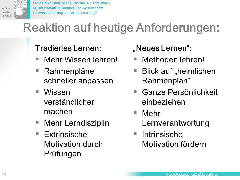 Freie Universität Berlin, Institut für Informatik AG Informatik in Bildung und Gesellschaft Lehrveranstaltung Internet-Learning 10 Marco.Rademacher@in