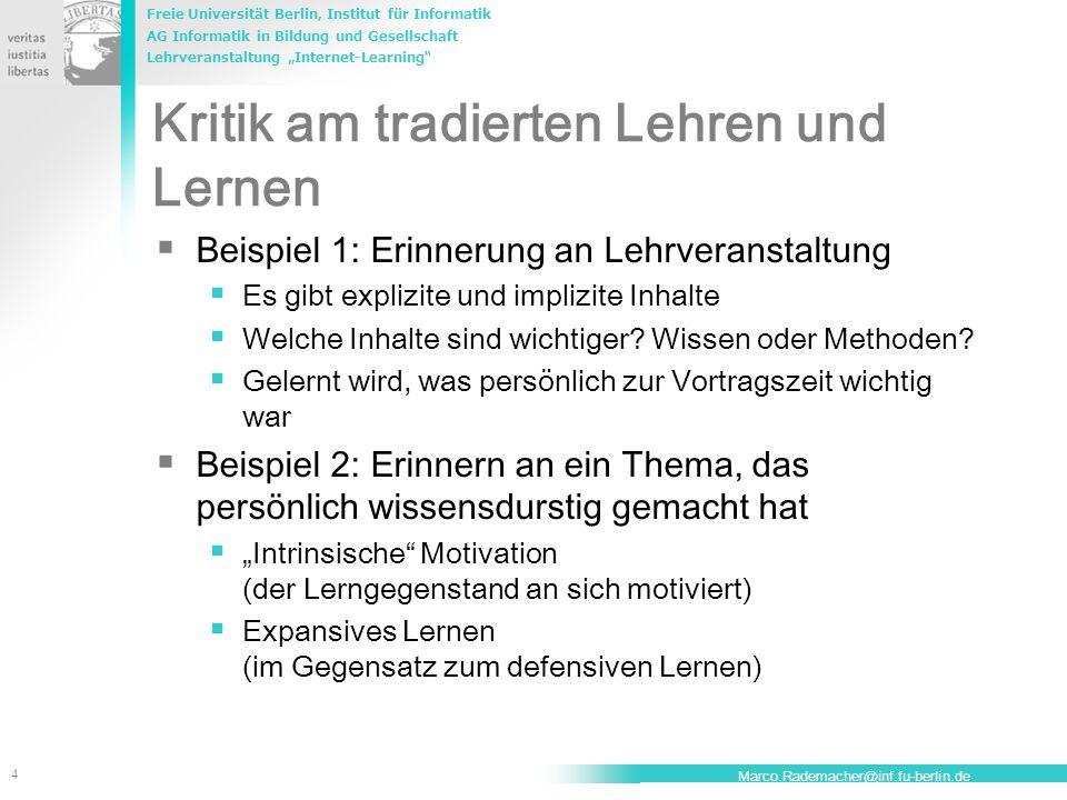 Freie Universität Berlin, Institut für Informatik AG Informatik in Bildung und Gesellschaft Lehrveranstaltung Internet-Learning 4 Marco.Rademacher@inf