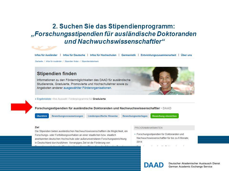 2. Suchen Sie das Stipendienprogramm: Forschungsstipendien für ausländische Doktoranden und Nachwuchswissenschaftler