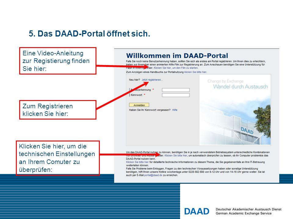 5. Das DAAD-Portal öffnet sich. Eine Video-Anleitung zur Registierung finden Sie hier: Zum Registrieren klicken Sie hier: Klicken Sie hier, um die tec