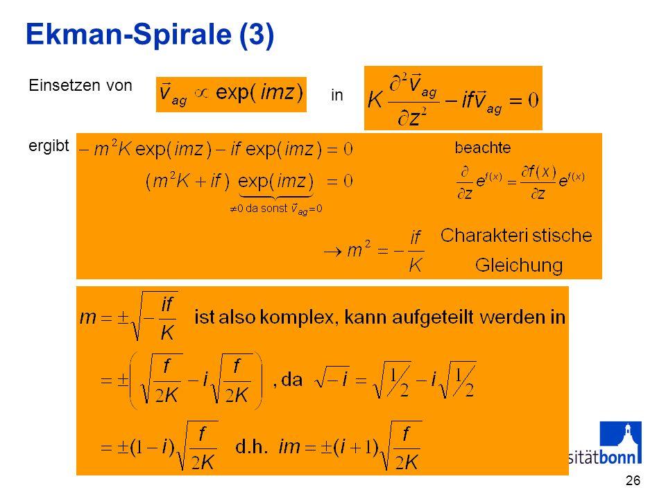 26 Ekman-Spirale (3) Einsetzen von ergibt in