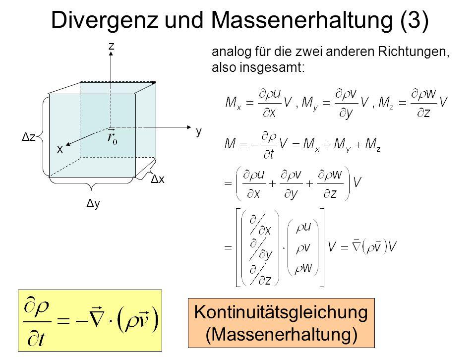 Eulersche und Lagrangesche Kontinuitätsgleichung Advektionsgleichung für ρ: Eulersche Kontgleichung: Umrechnung: Lagrangesche Kontgleichung