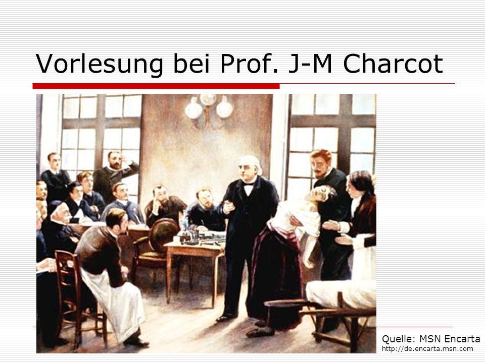Vorlesung bei Prof. J-M Charcot Quelle: MSN Encarta http://de.encarta.msn.com