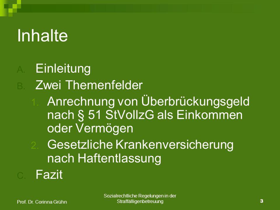 Sozialrechtliche Regelungen in der Straffälligenbetreuung 4 Prof.