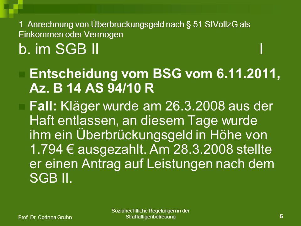 Sozialrechtliche Regelungen in der Straffälligenbetreuung 6 Prof.