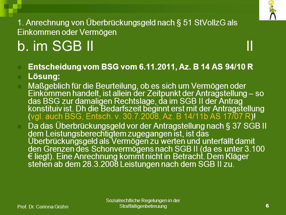 Sozialrechtliche Regelungen in der Straffälligenbetreuung 17 Prof.