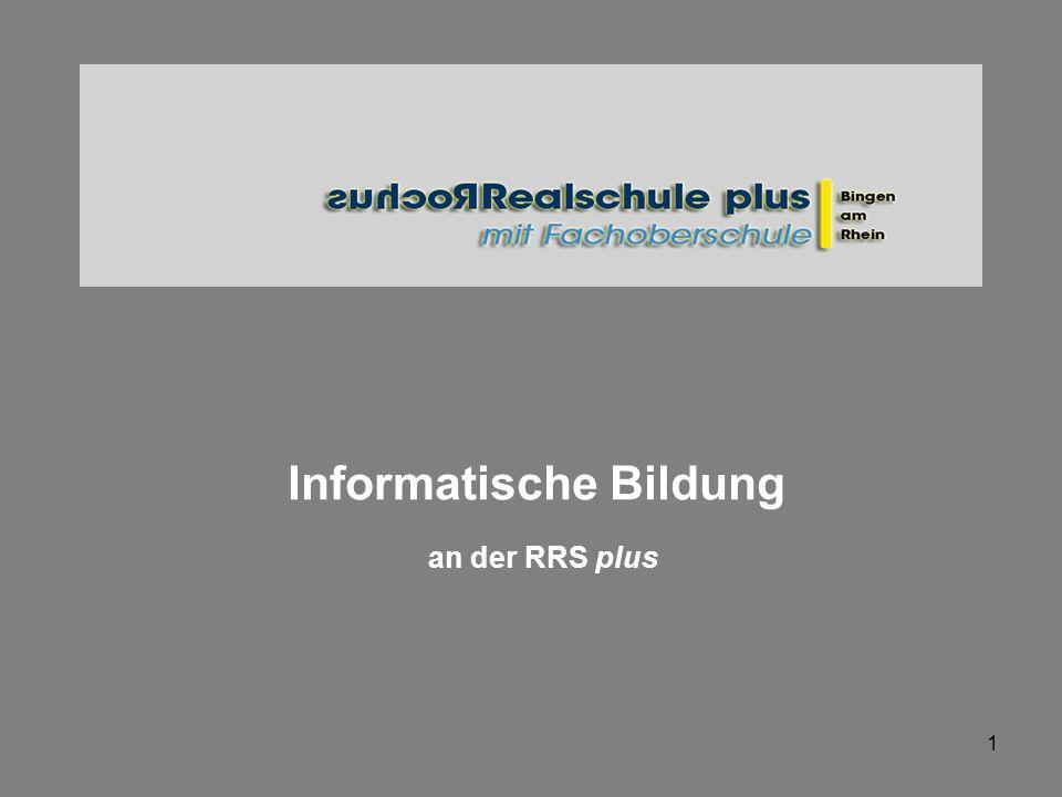 1 Informatische Bildung an der RRS plus