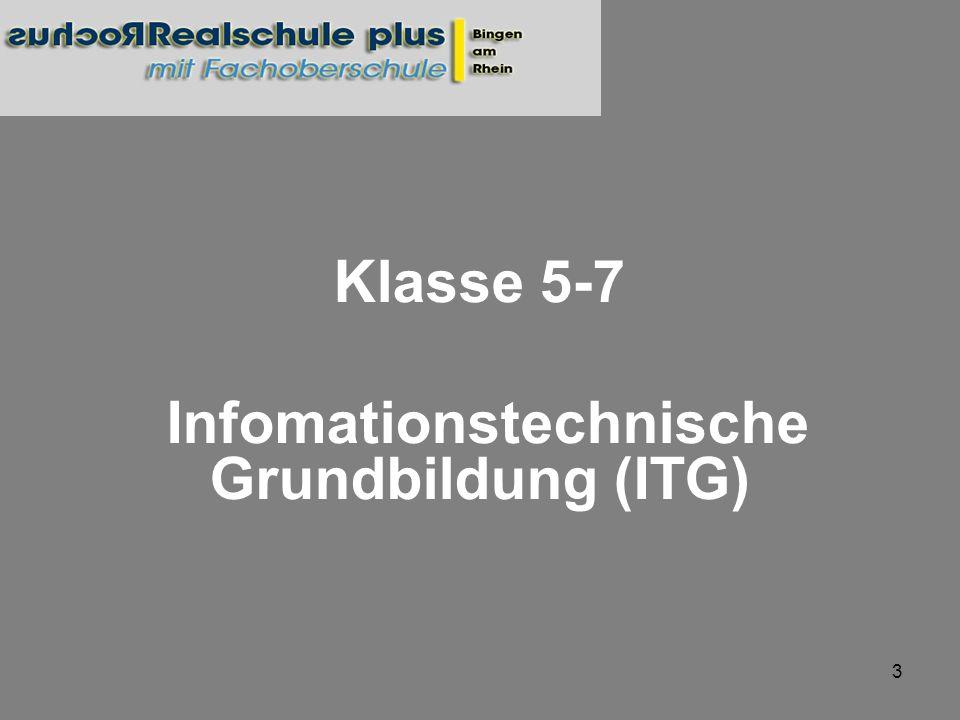 3 Klasse 5-7 Infomationstechnische Grundbildung (ITG)