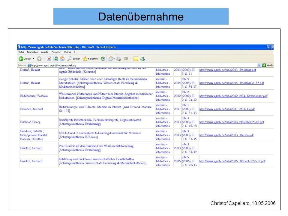 Datenübernahme Christof Capellaro, 18.05.2006