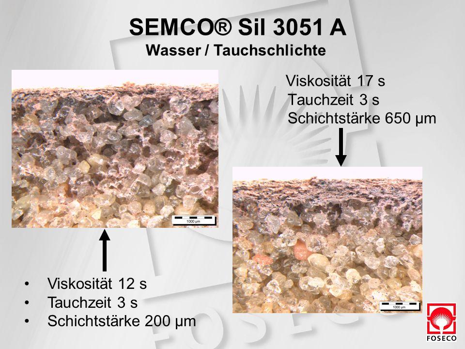 SEMCO® Sil 3051 A Wasser / Tauchschlichte Viskosität 12 s Tauchzeit 3 s Schichtstärke 200 µm Viskosität 17 s Tauchzeit 3 s Schichtstärke 650 µm