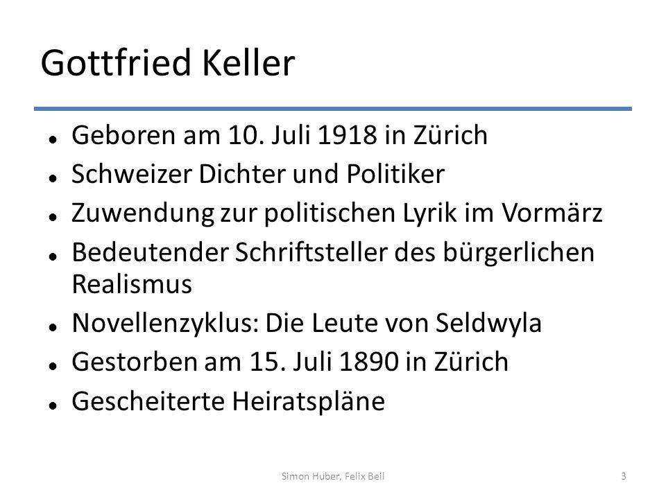 Gottfried Keller Geboren am 10. Juli 1918 in Zürich Schweizer Dichter und Politiker Zuwendung zur politischen Lyrik im Vormärz Bedeutender Schriftstel