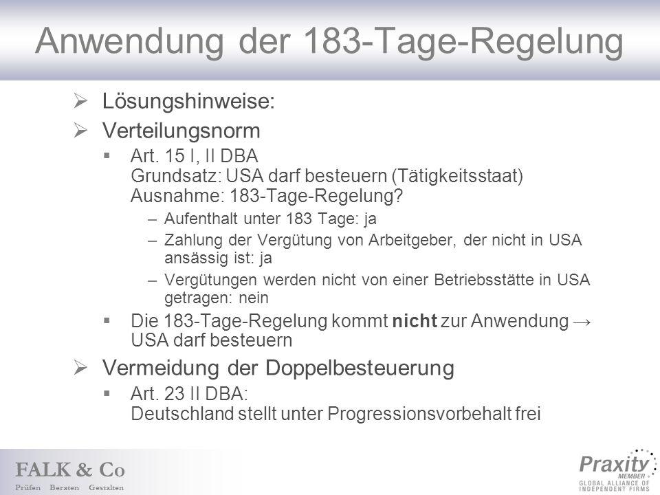 FALK & Co Prüfen Beraten Gestalten Anwendung der 183-Tage-Regelung Lösungshinweise: Verteilungsnorm Art.
