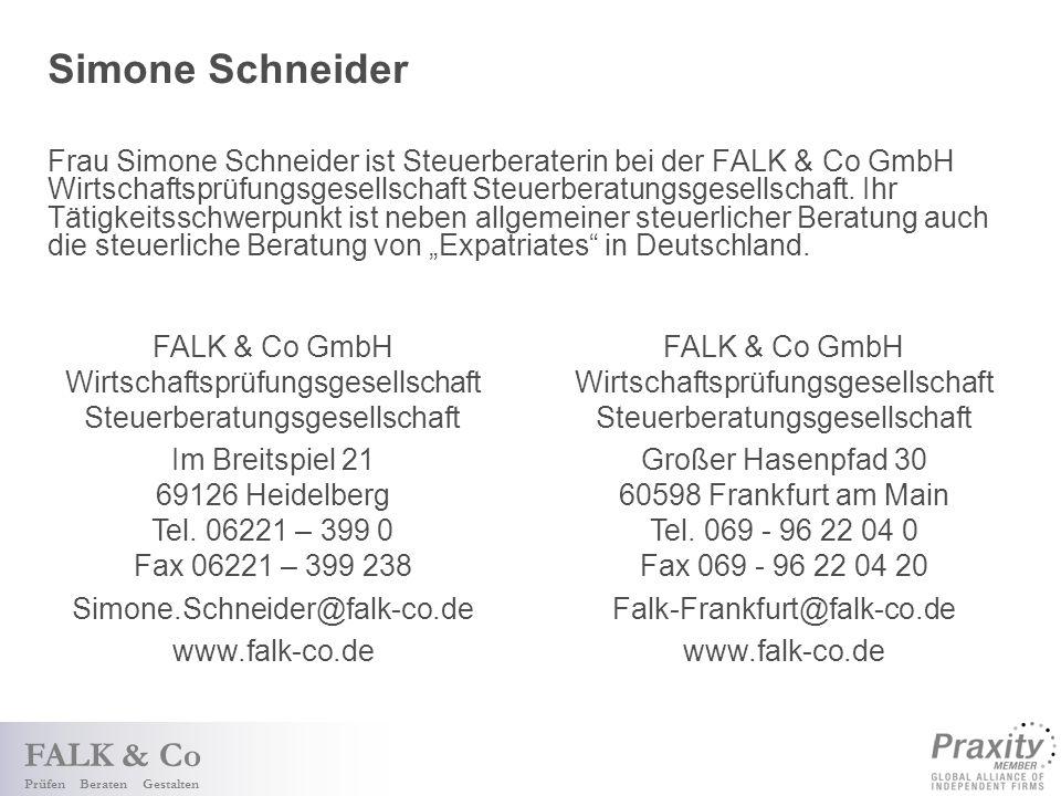 FALK & Co Prüfen Beraten Gestalten Simone Schneider Frau Simone Schneider ist Steuerberaterin bei der FALK & Co GmbH Wirtschaftsprüfungsgesellschaft Steuerberatungsgesellschaft.