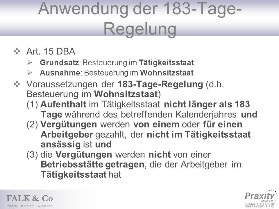 FALK & Co Prüfen Beraten Gestalten Anwendung der 183-Tage- Regelung Art.