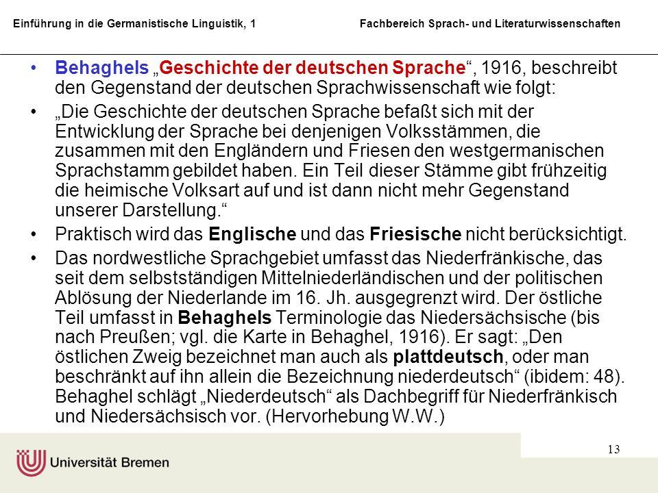 Einführung in die Germanistische Linguistik, 1 Fachbereich Sprach- und Literaturwissenschaften 13 Behaghels Geschichte der deutschen Sprache, 1916, be